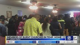 Three church congregations in St. Landry Parish hold Sunday services after places of worship burn