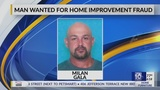 Authorities looking for Acadiana resident accused of home improvement fraud