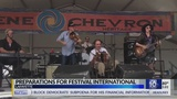 Festival International is only two days away, see how downtown in preparing
